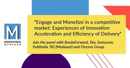 Panel Medientage - Engage and Monetize in a competitive market